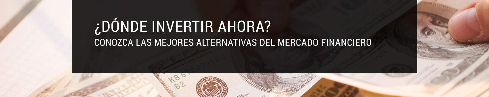 Donde Invertir Alternativas Mercado Financiero